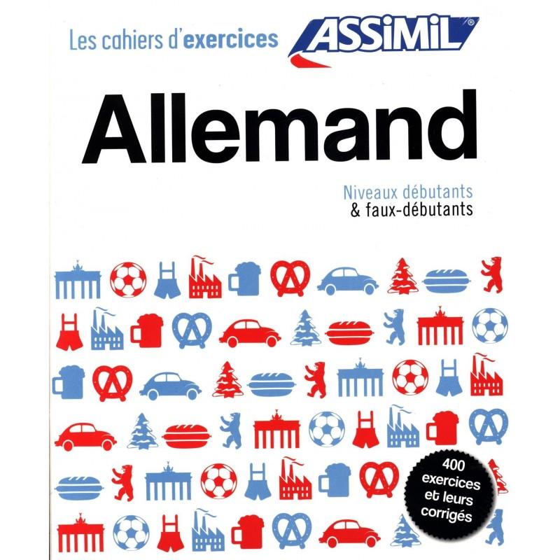 Allemand - Cahiers exercices débutants + faux-débutants ...